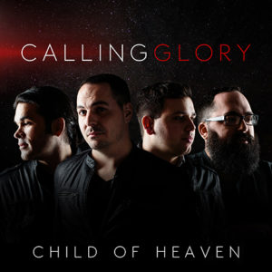 Child of Heaven by Calling Glory